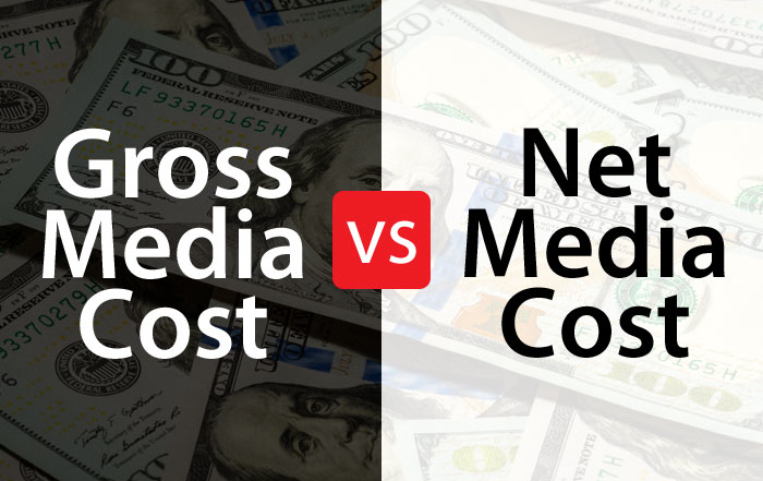 Gross Media Cost vs. Net Media Cost