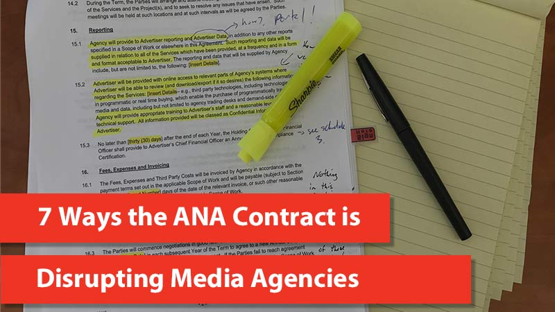 7 Ways The Ana Contract Is Disrupting Media Agencies Bionic