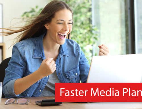 Faster Media Planning