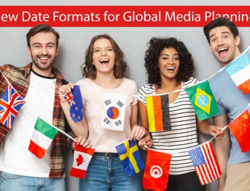 New Date Formats for Global Media Planning
