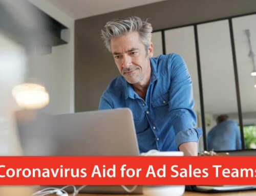 Coronavirus Aid for Ad Sales Teams