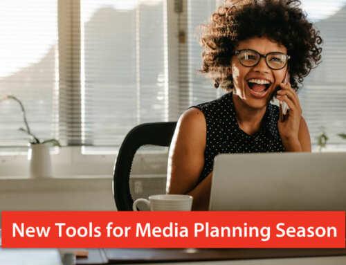 Better Tools for Media Planning Season